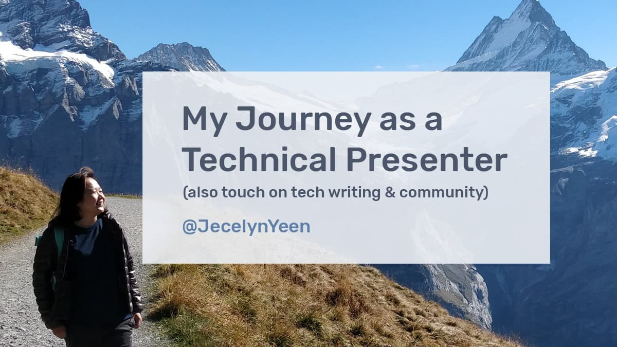 My Journey as a Technical Presenter